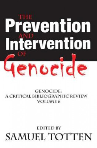 Prevention and Intervention of Genocide