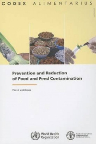 Prevention and Reduction of Food and Feed Contamination