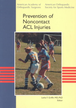 Prevention of Noncontact ACL Injuries