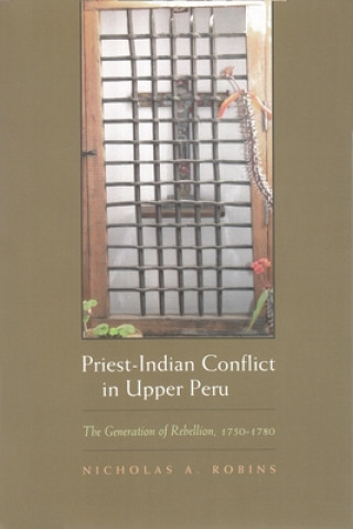 Priest-Indian Conflict in Upper Peru