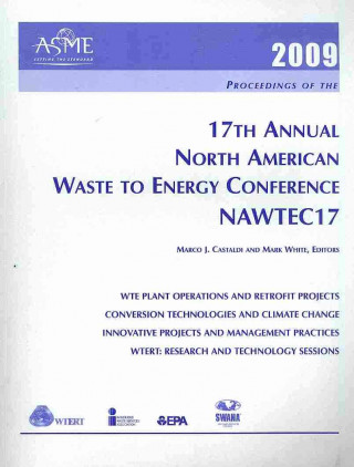 Print Proceedings of the 17th Annual North American Waste-to-energy Conference (NAWTEC17)