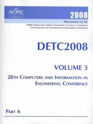 Print Proceedings of the ASME 2008 International Design Engineering Technical Conferences and Computers and Information in Engineering Conference (DET
