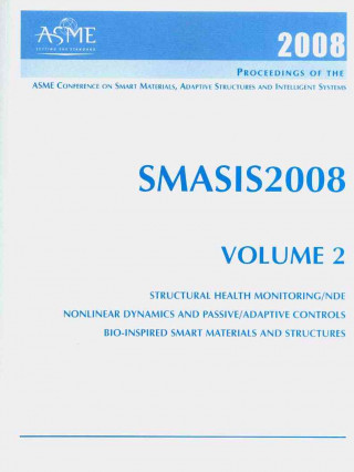 Print Proceedings of the ASME 2008 Smart Materials, Adaptive Structures and Intelligent Systems (SMASIS2008)