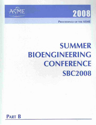 Print Proceedings of the ASME 2008 Summer Bioengineering Conference (SBC2008) Jun 25-29, 2008, Marco Island, Florida