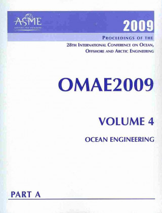 Print Proceedings of the ASME 2009 28th International Conference on Ocean, Offshore and Arctic Engineering (OMAE2009)