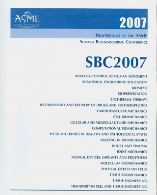 Print Proceedings of the ASME 2007 Summer Bioengineering Conference (SBC2007) June 20-24, 2007, Keystone, Colorado