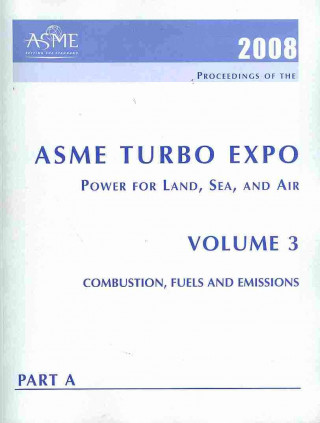 Print Proceedings of the ASME Turbo Expo 2008: Power for Land, Sea and Air (GT2008) Jun 9-13, 2008, Berlin