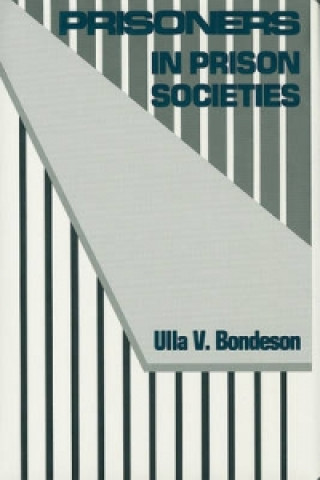 Prisoners in Prison Societies