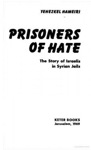 Prisoners of Hate