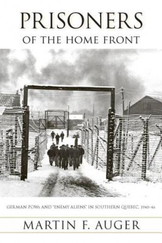 Prisoners of the Home Front
