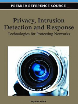Privacy, Intrusion Detection and Response