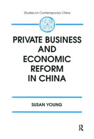 Private Business and Economic Reform in China