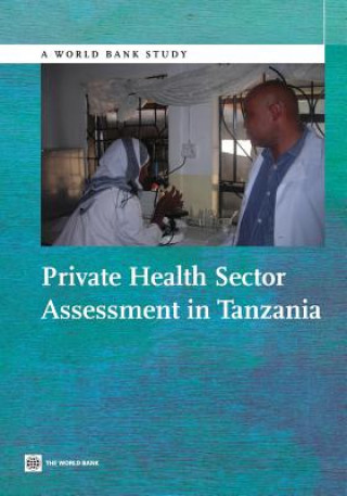 Private Health Sector Assessment in Tanzania
