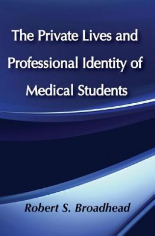 Private Lives and Profession Identity of Medical Students