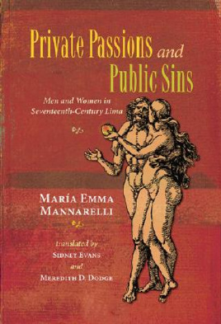 Private Passions and Public Sins