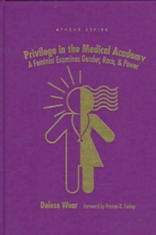 Privilege in the Medical Academy