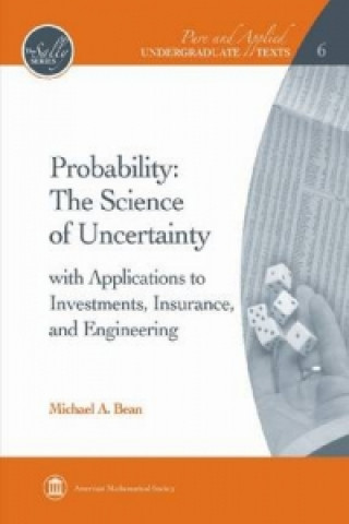 Probability - The Science of Uncertainty