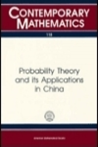 Probability Theory and Its Applications in China