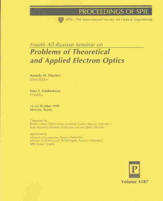 Fourth All-Russian Seminar on Problems of Theoretical and Applied Electron Optics