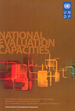 Proceedings from the International Conference on National Evaluation Capacities,15-17 December 2009, Casablanca, Kingdom of Morocco