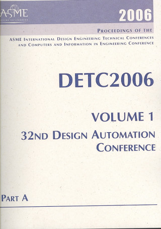 Proceedings of the 2006 ASME International Design Engineering Technical Conferences and Computers and Information in Engineering Conference