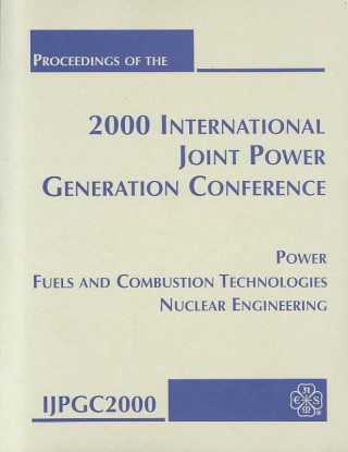 Proceedings of the 2000 International Joint Power Generation Conference: Print Proceedings
