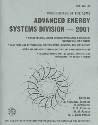 Proceedings of the ASME Advanced Energy Systems Divison -2001