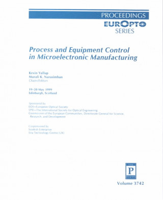 Process and Equipment Control in Microelectronic Manufacturing