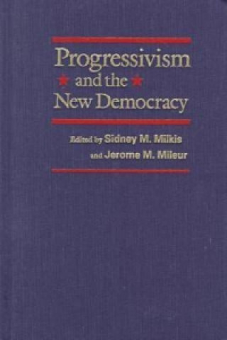 Progressivism and the New Democracy