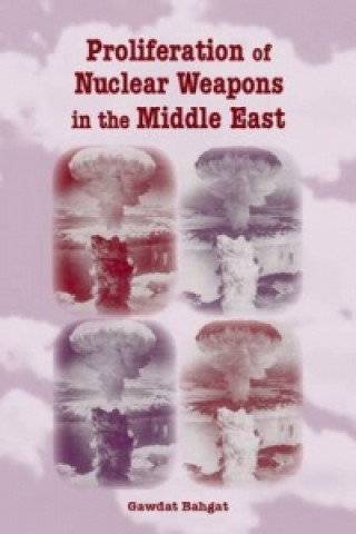 Proliferation of Nuclear Weapons in the Middle East