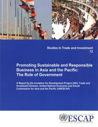 Promoting Sustainable and Responsible Business in Asia and the Pacific