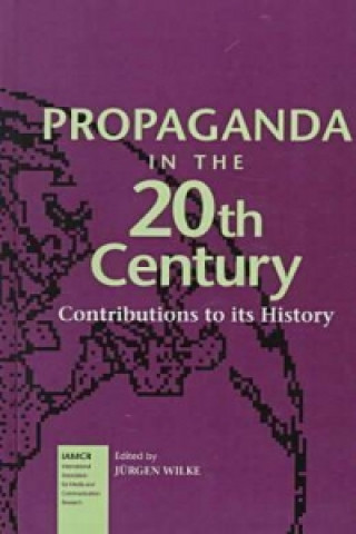 Propaganda in the 20th Century