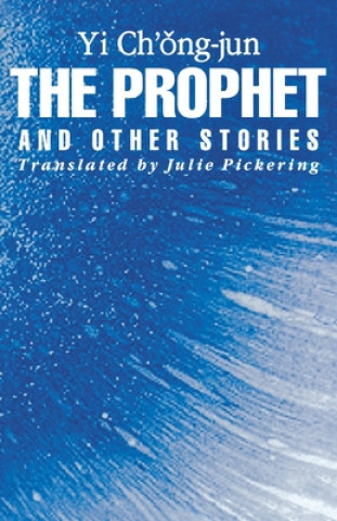 Prophet and Other Stories