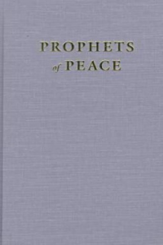 Prophets of Peace