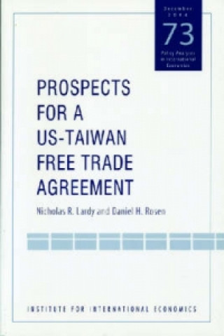 Prospects for a U.S. - Taiwan Free Trade Agreement