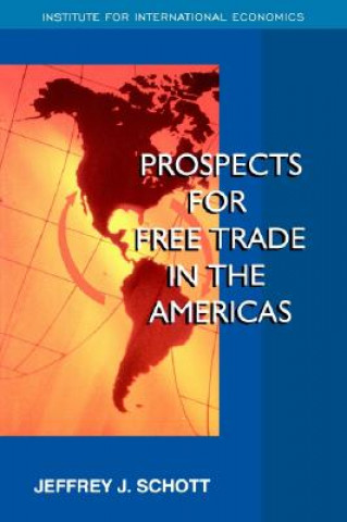 Prospects for Western Hemisphere Free Trade
