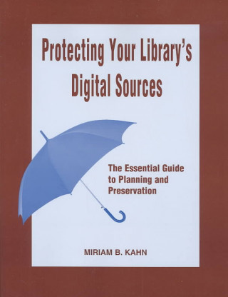 Protecting Your Library's Digital Sources