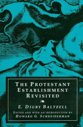 Protestant Establishment Revisited