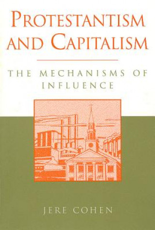 Protestantism and Capitalism