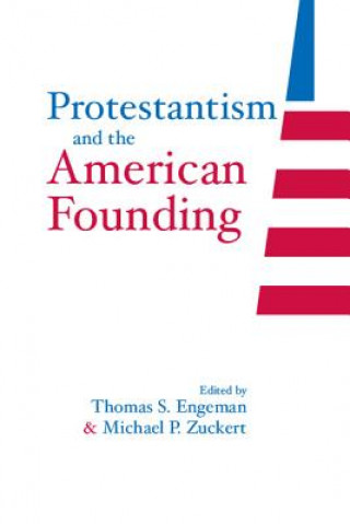 Protestantism and the American Founding