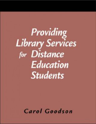 Providing Library Services for Distance Education Students