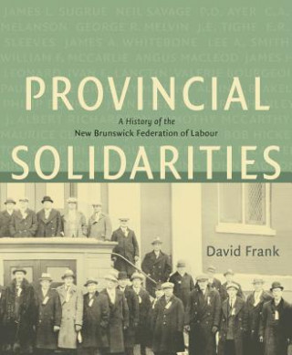 Provincial Solidarities