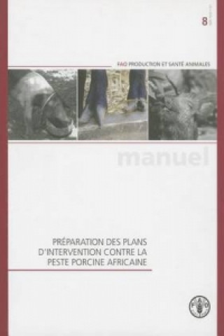 Preparation Des Plans D'Intervention Contre la Peste Porcine Africaine