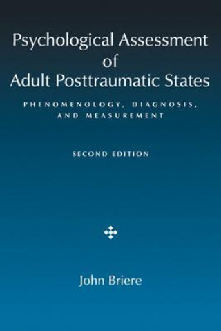 Psychological Assessment of Adult Posttraumatic States