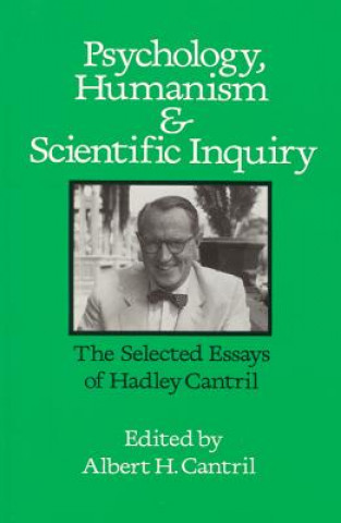 Psychology, Humanism and Scientific Inquiry