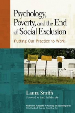 Psychology, Poverty and the End of Social Exclusion