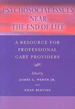 Psychosocial Issues Near the End of Life