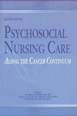 Psychosocial Nursing Care Along the Cancer Continuum