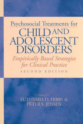 Psychosocial Treatments for Child and Adolescent Disorders