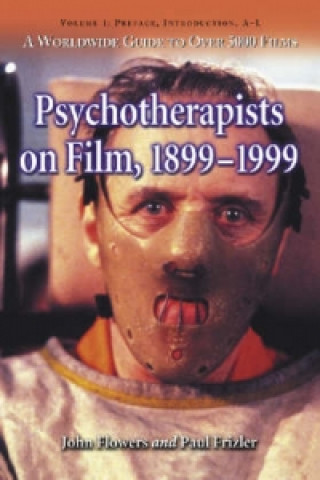 Psychotherapists on Film, 1899-1999